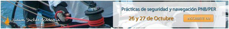 ¡Nuevas prácticas de seguridad y navegación #PER y #PNB! Más info: http://academia.fusionyachts.com/formulario-de-inscripcion