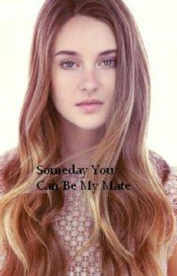 "Read ""Someday You Can Be My Mate - Chapter One"" #wattpad #ashtoniwrin----- Hey guys! Check out my story!"
