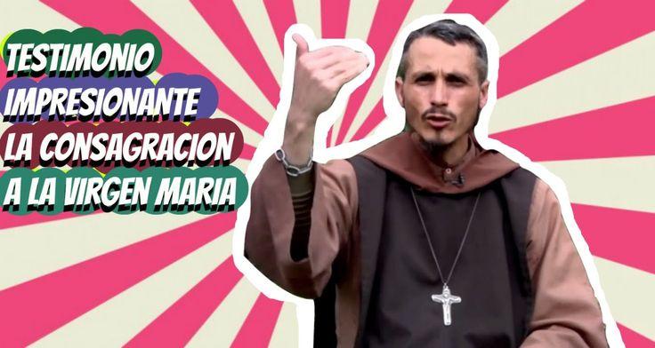Testimonio IMPRESIONANTE  la Consagracion a la Virgen MARIA | CANAL CATO...