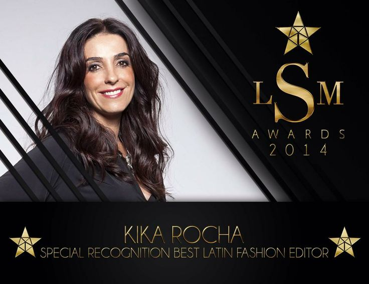 Kika Rocha - Special Recognition Best Latin Fashion Editor