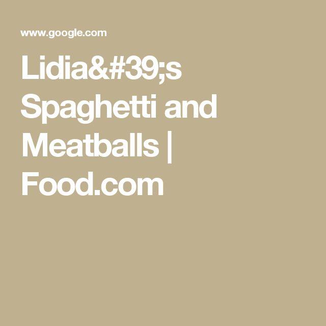 Lidia's Spaghetti and Meatballs | Food.com