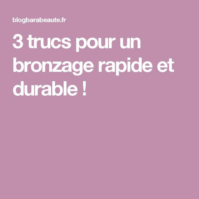 3 trucs pour un bronzage rapide et durable !