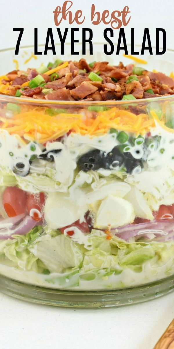 A Classic Easy 7 Layer Salad Recipe Served In A Trifle Bowl So Many Options For The Seven Layers You C Layered Salad Recipes Layered Salad Seven Layer Salad