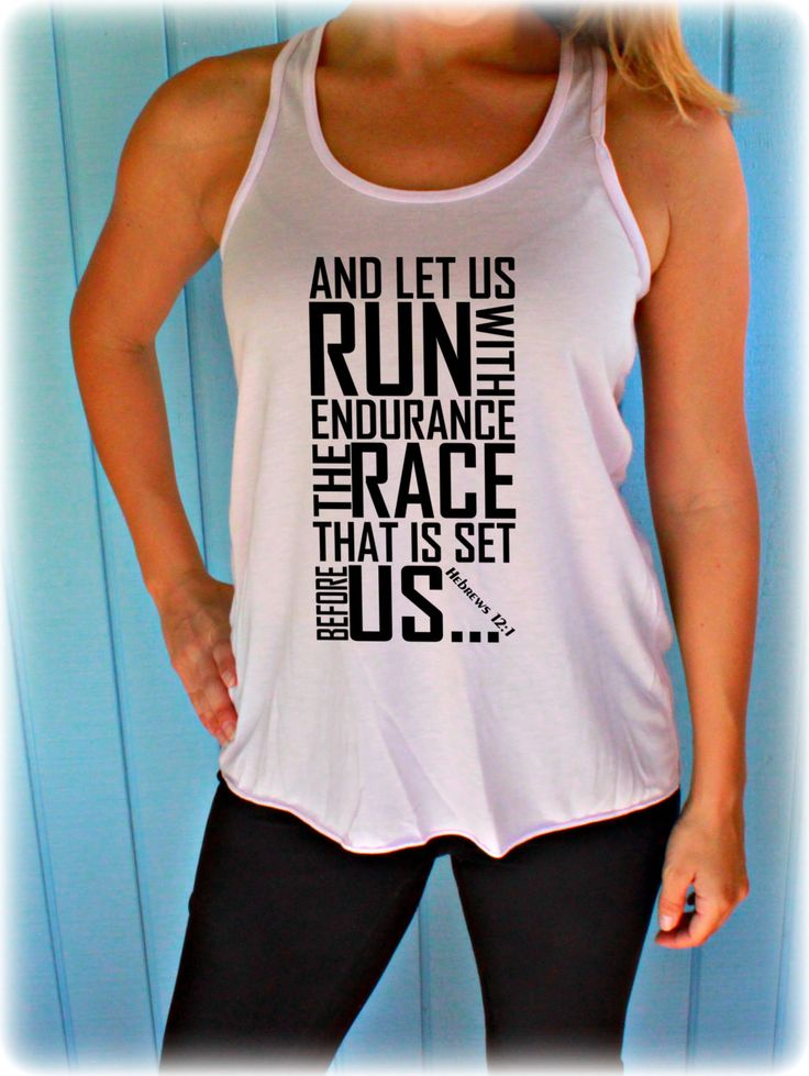 """Motivational Tank. Fitness Inspiration Flowy Tank Top for Women. This flowy tank has a bible verse printed on it, """"And let us run with endurance, the race that is set before us. Hebrews 12 1"""". These a"""