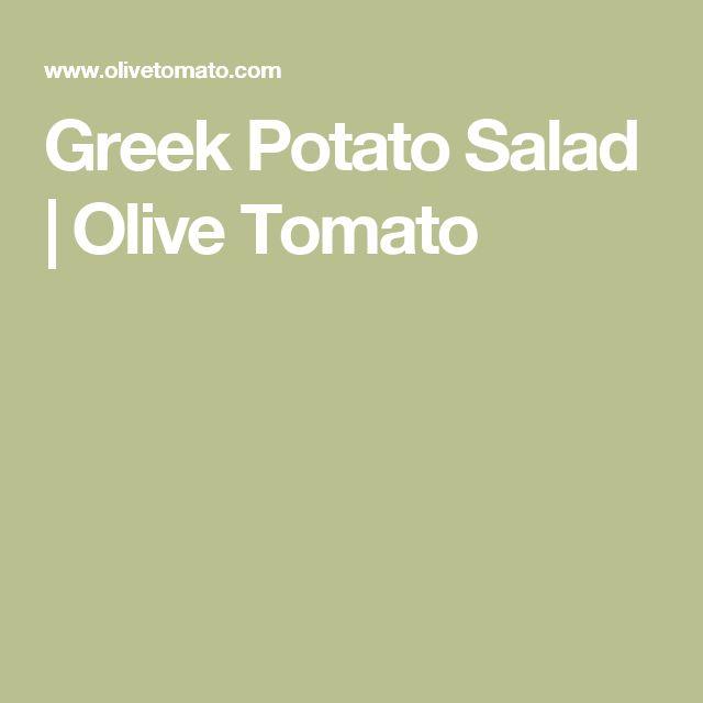 Greek Potato Salad   Olive Tomato
