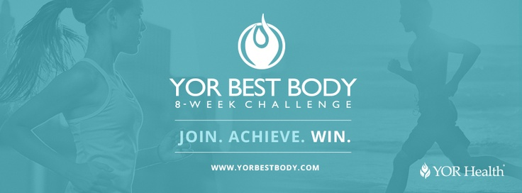 """Take the YOR Best Body 8-Week Challenge and find the """"YOU"""" that you've been looking for"""
