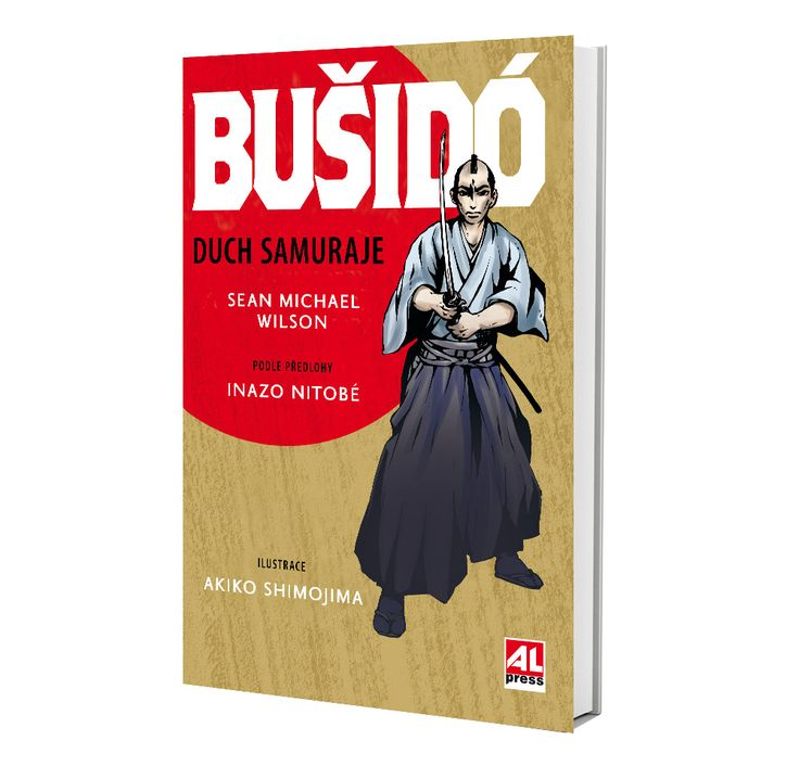 BUŠIDO - DUCH SAMURAJE (komiks) autor Sean Michael Wilson / Inazo Nitobé https://www.alpress.cz/busido-duch-samuraje/
