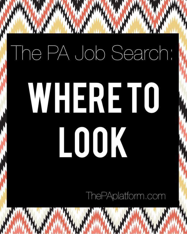 The PA Job Search: Where to Find the Jobs