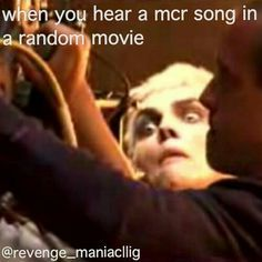 That would be me, but I never heard an MCR song in a movie....
