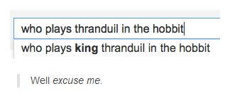 Why does this make me laugh so hard? <----- even when he's not around, there is so much sass involving King Thranduil.