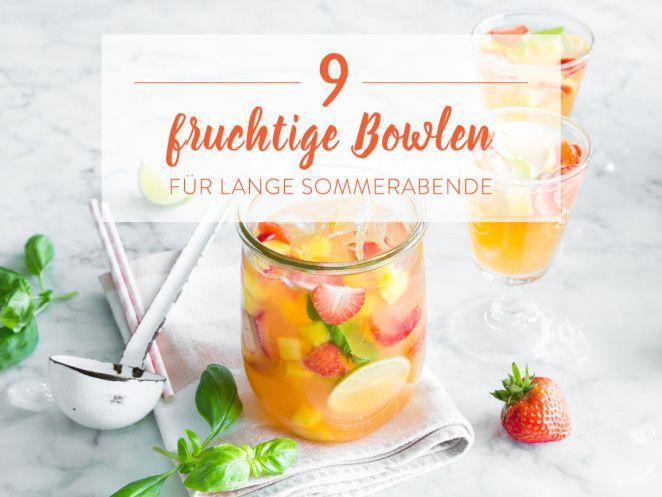 Süße Früchte gehen baden: 9 eisgekühlte Bowlen
