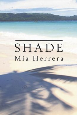 """Shade"" - a novel by Mia Herrera: After her plans for the future are disrupted by an unexpected breakup, Benni, born and raised in northern Ontario, visits her father in the Philippines. Over two weeks she unearths a world of poverty that supports the rich, she learns to value the honest, human relationships that come from seeking and reconnecting with family, and she discovers the importance of the stories we tell ourselves to construct and maintain our identity. $22.95"