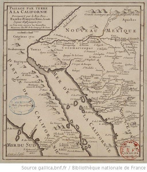 CA. & Mexico map 1698 Passage par terre à la Californie découvert par le Rev. Père Eusèbe-François Kino, jésuite depuis 1698 jusqu'à 1701 où l'on voit encore les nouvelles missions des PP. de la Compag.e de Jésus / par le Rev. Père Eusèbe-François Kino ; gravée par Inselin - 1