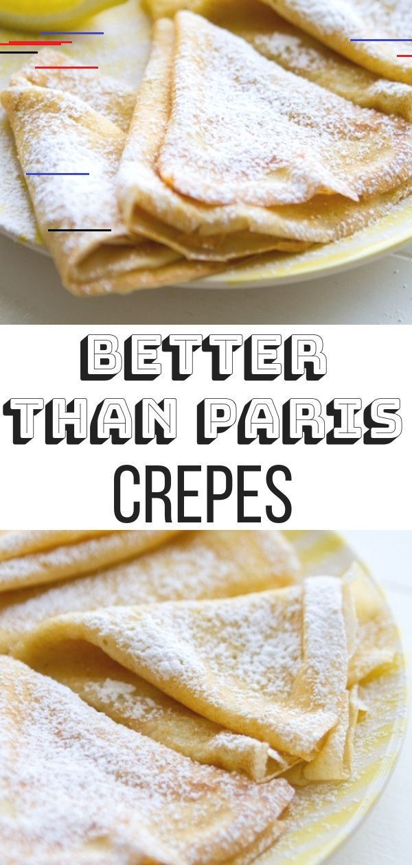 The Best Crepe Recipe Lauren S Latest The Best Crepe Recipe Crepes Are Easier To Make Than You En 2020 Meilleur Recette De Crepe Meilleur Recette Recettes De Cuisine