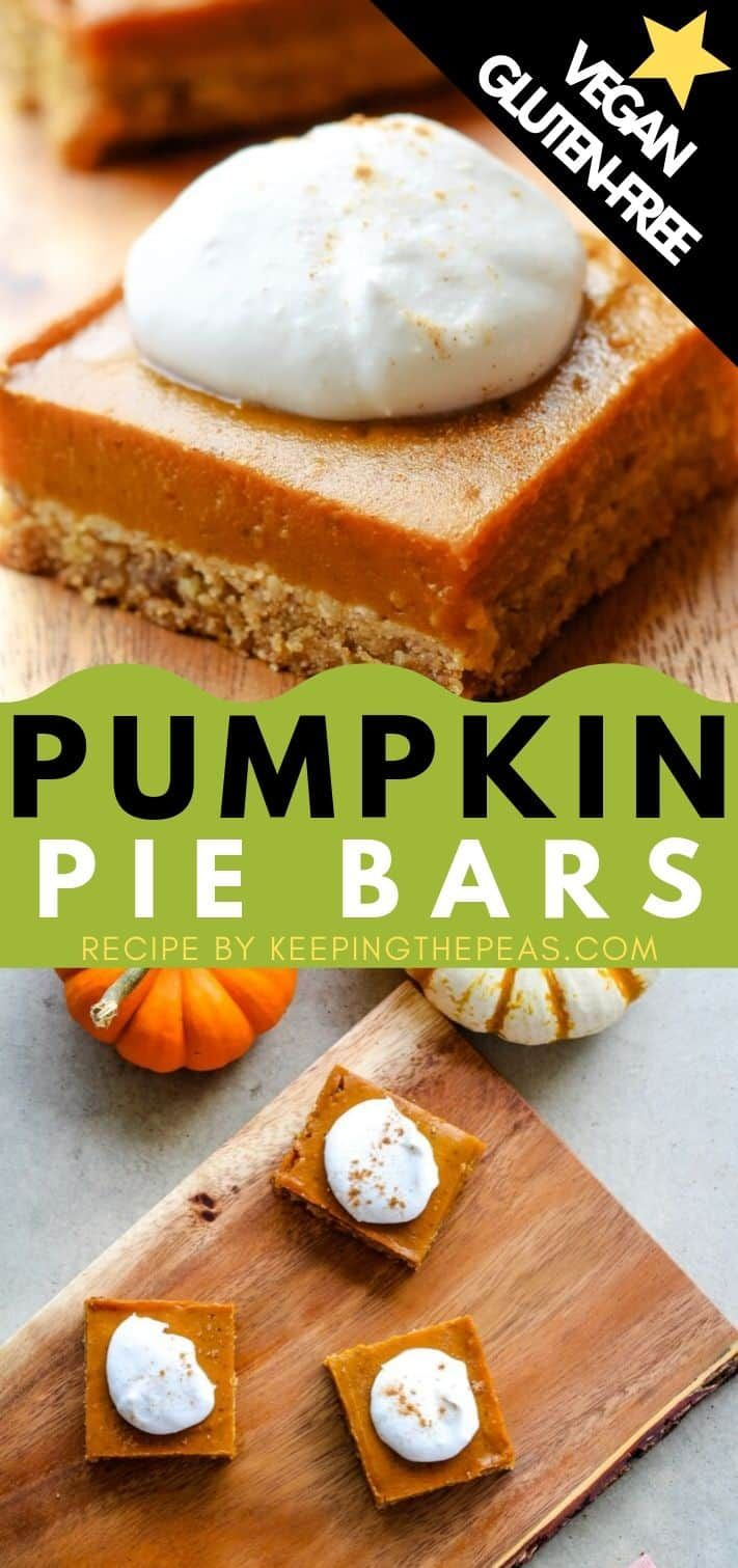 These Easy Vegan Gluten Free Pumpkin Pie Bars Are Made With An Oat And Almond Flour Gluten Free Pumpkin Pie Bars Gluten Free Pumpkin Pie Vegan Pumpkin Pie Bars
