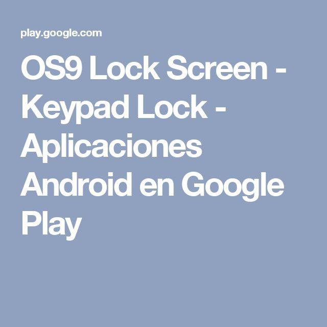 OS9 Lock Screen - Keypad Lock - Aplicaciones Android en Google Play