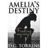 Amelia's Destiny (Kindle Edition)By D.G. Torrens