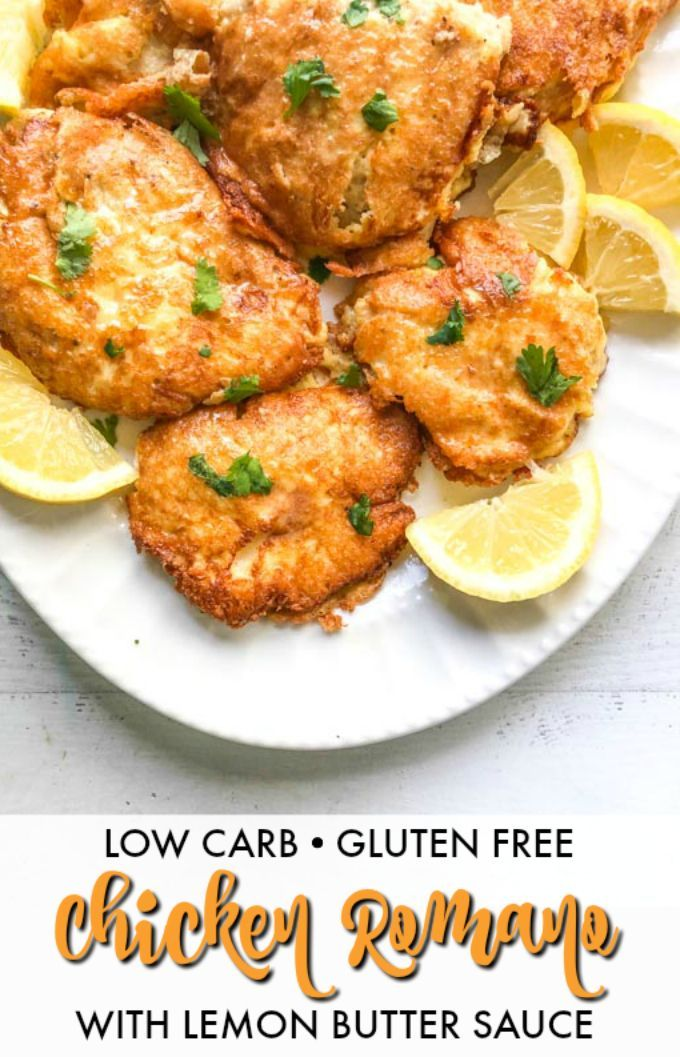 Chicken Romano With Lemon Butter Low Carb Gluten Free Recipe Low Carb Chicken Healthy Low Carb Recipes Gluten Free Butter