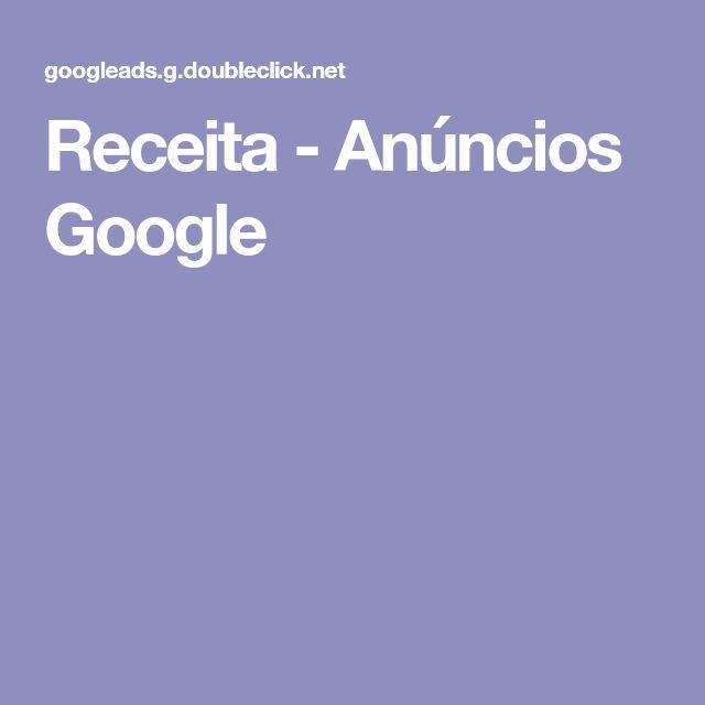 Receita - Anúncios Google