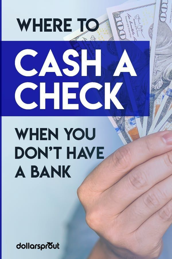 7 Best Places To Cash A Check Low Fees And Without A Bank Account Account Bank Cash Check Fees Places Bank Account Financial Tips Money Habits