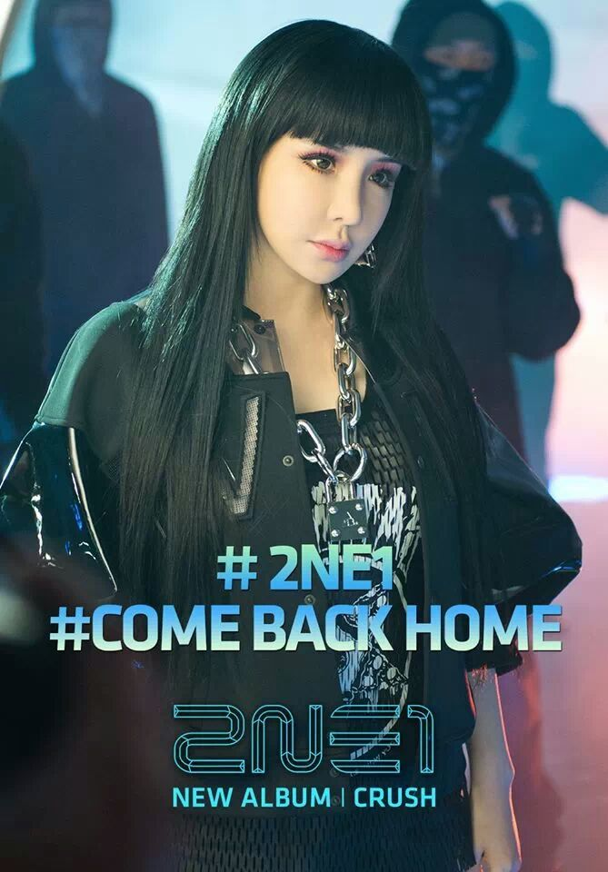 2NE1 CRUSH: 2nd. Album (2014.02.27) Promotional Single: Come Back Home 2NE1's Park Bom