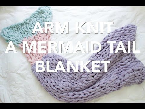 The 7 Best Arm Knitting Tutorial Videos - How to Knit Chunky Blankets, Sweaters, and Scarves