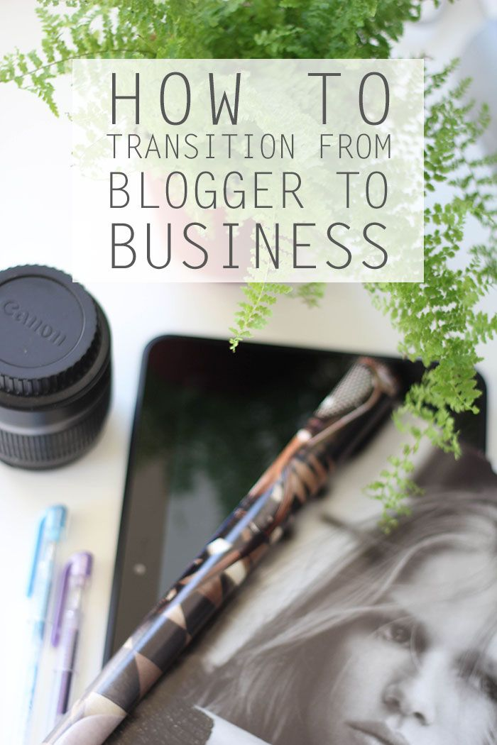 How To Transition From Blogger to Business | Wonder Forest: Design Your Life.