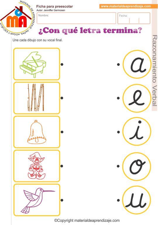 """Ficha de aplicación""""¿Con qué letra termina?"""" para trabajar con niños de educación inicial 5 años, en el área de razonamiento verbal."""