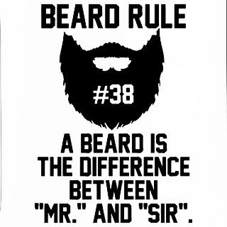 "Beard rule no. 38: ""A beard is the difference between ""Mr."" and ""Sir"". Happens to you too? Have a great Sunday! #beard #beards #bearded #beardman #fullbeard #men #beardlife #beardgang #sunday #beardedman #life #instapic #picoftheday #beardsofinstagram #weekend #picture #fun #quote #fitfamdk #fitness #bodybuilding #cycling #crossfit #fitfam #boxing #running #mma #beardgrowth #beardrules #amazing by the_beard_journey"