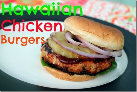 Hawaiian Chicken Burgers | Food Porn - Sammiches, Wraps and Quesadill ...