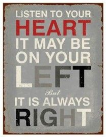 Bord : Listen to your Heart ...