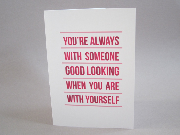 Funny Card Card for Single Friend BreakUp Card Good Looking – Valentines Cards for Singles