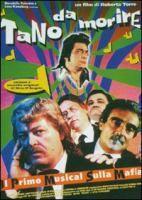Tano da morire [Videoregistrazione] / un film di Roberta Torre ; soggetto e sceneggiatura di Enzo Paglino, Gianluca Sodaro e Roberta Torre