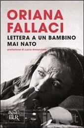 Lettera a un bambino mai nato, Fallaci Oriana