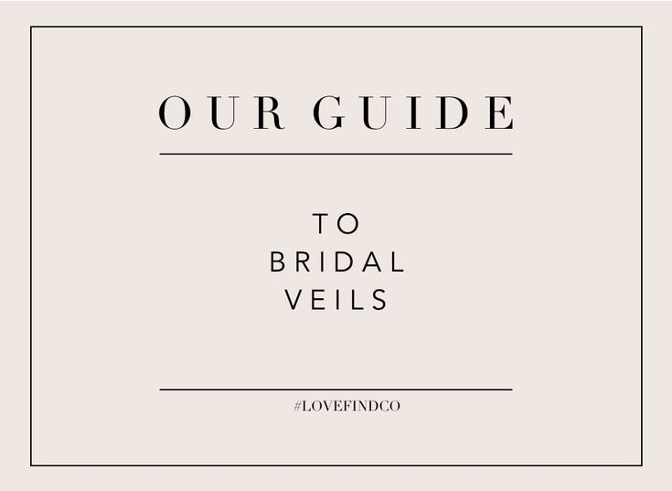 Here we break down all the different types of veils to help you choose the  perfect one.