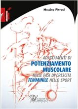 Adattamenti di potenziamento muscolare nelle fasi di crescita femminile nello sport - http://www.calzetti-mariucci.it/shop/prodotti/adattamenti-di-potenziamento-muscolare-nelle-fasi-di-crescita-femminile-nello-sport