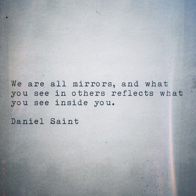The gift of discernment makes no one a mirror for me, but this is generally how people see others