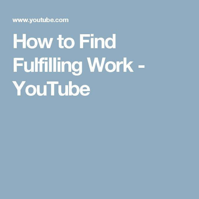 how to find fulfilling work school of life