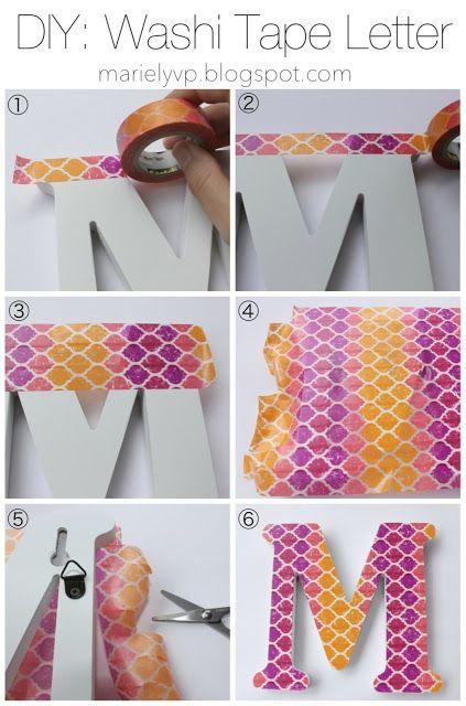 Sensational Creations: DIY: Washi Tape Letter