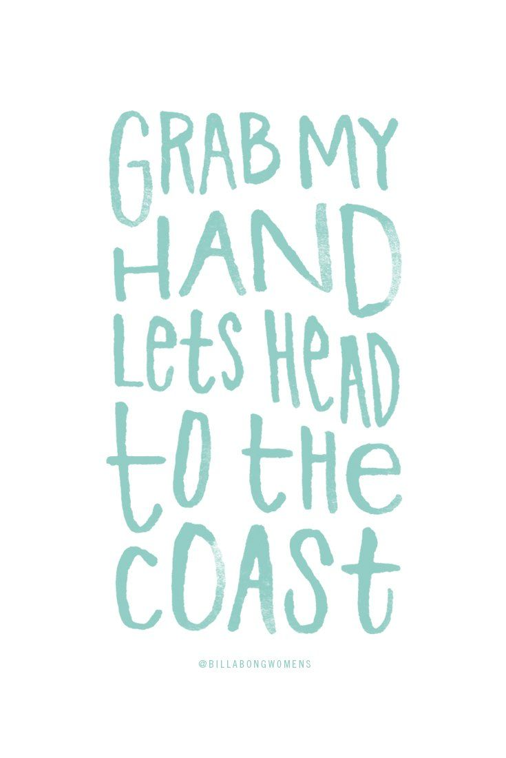Take us to the coast and let our toes in the sea