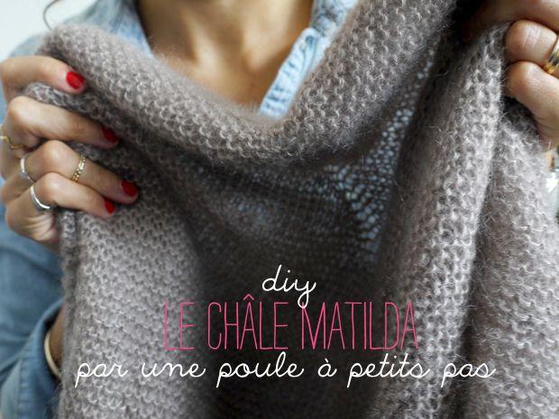diy tricot chale la poule http://laitfraisemag.fr/2013/09/diy-le-chale-matilda-par-une-poule-a-petits-pas/