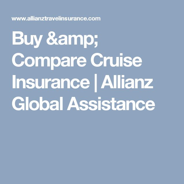 Buy & Compare Cruise Insurance | Allianz Global Assistance