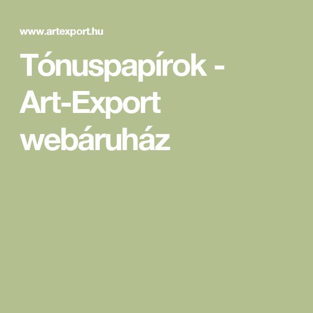 Tónuspapírok - Art-Export webáruház