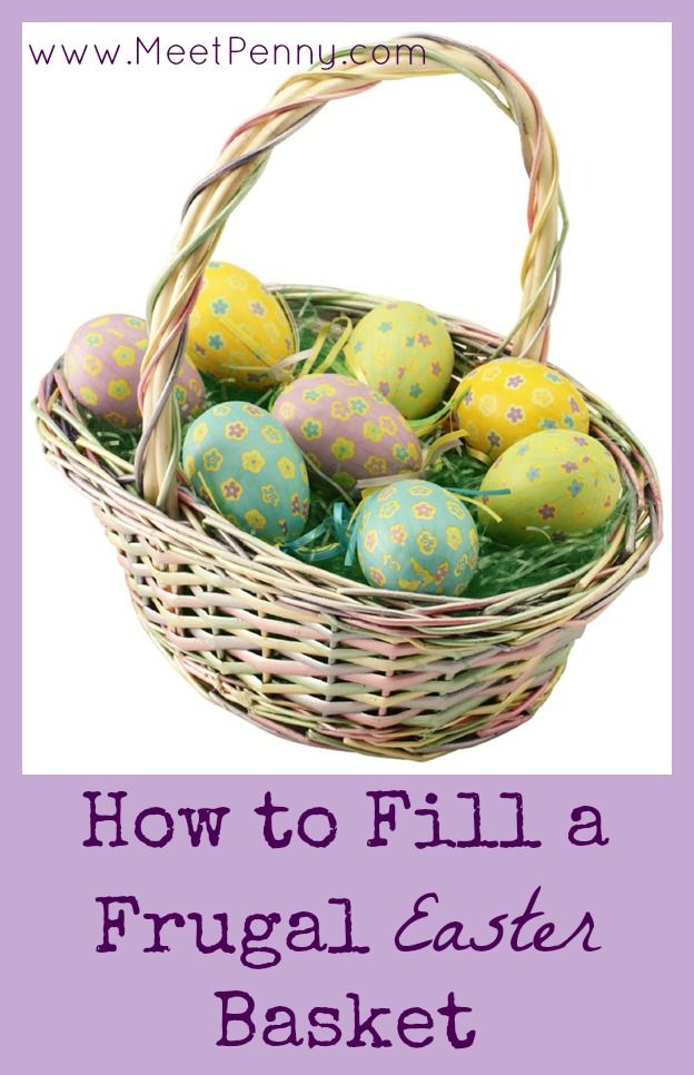 147 best easter treats crafts images on pinterest easter great tips for how to fill a frugal easter basket negle Choice Image
