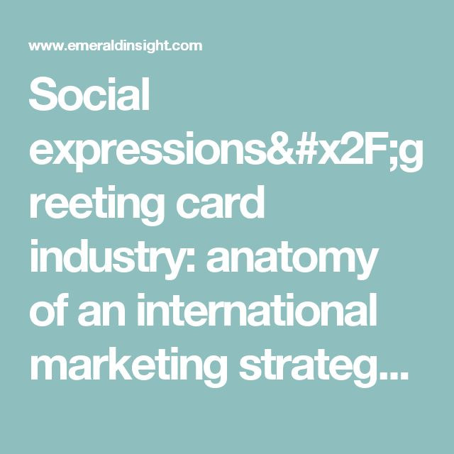 123 best greeting card industry images on pinterest greeting cards social expressionsgreeting card industry anatomy of an international marketing strategy journal of m4hsunfo