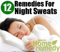 """The problem of night sweats is also known as """"Sleep Hyperhidrosis"""". This problem is characterized by the occurrence of excessive sweating during the sleep. Common ..."""