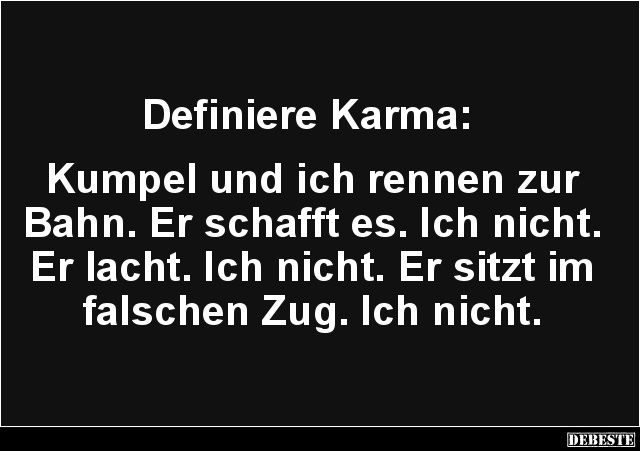 Definiere Karma..