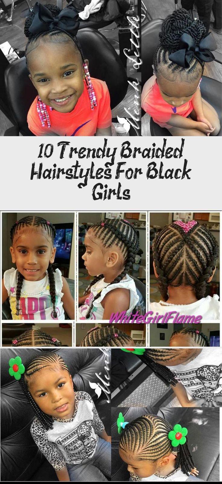 10 Trendy Braided Hairstyles for Black Girls » Black Kids Hairstyles #babyhairstylesShortHair #babyhairstylesEdges #babyhairstylesVideos #babyhairstylesSketch #babyhairstylesBaptism
