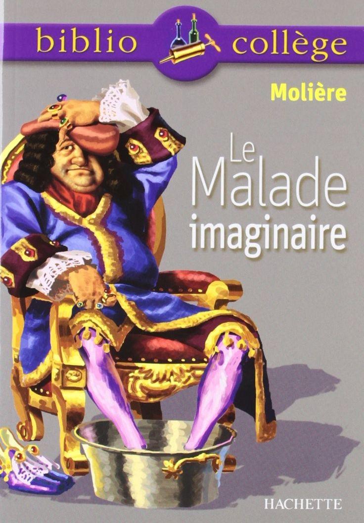 Livre : Le Malade imaginaire de Molière.  #EThorne #LeMaladeImaginaire #Moliere #EditionsHachette #Hachette #Bibliocolege #9872011678409
