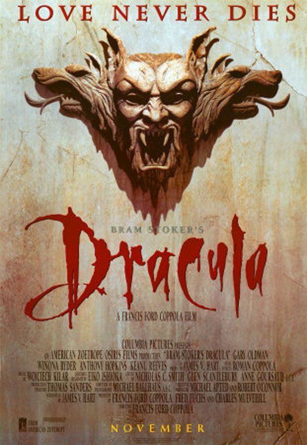 Bram Stoker's Dracula (1992), directed by Francis Ford Copolla, starring Gary Oldman, Winona Ryder, Anthony Hopkins, Sadie Frost, Richard E. Grant, Keanu Reeves.
